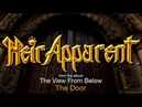 HEIR APPARENT - The Door (lyric video) HD
