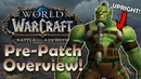 Battle for Azeroth Pre-Patch Overview! When is it going LIVE? | World of Warcraft