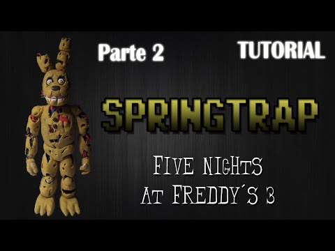 Parte 2 Tutorial Springtrap en Plastilina FNaF 3 How to make a Springtrap with Clay