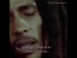Bob Marley - My riches is life, forever