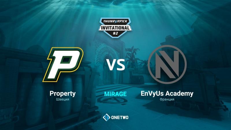 Thunderpick Invitational 2 | Porperty vs EnVyUs Academy| BO3 | de_mirage | by Afor1zm