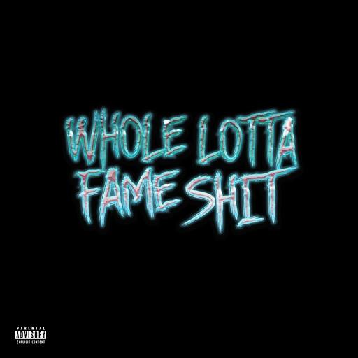 Fame альбом WholeLottafamesh*t