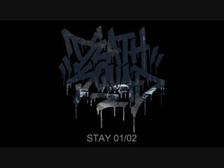 DEATHSQUAD : STAY 01/02