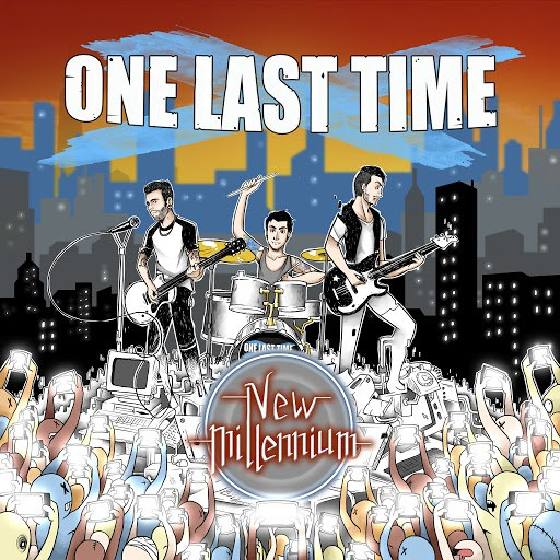 One Last Time альбом New Millennium