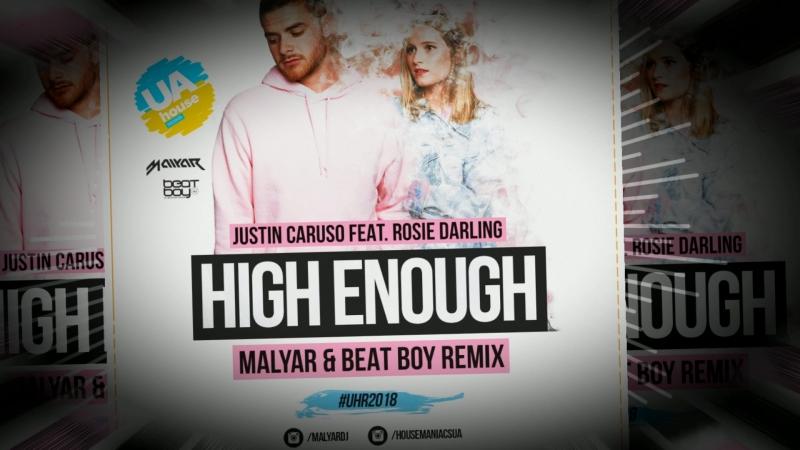 Justin Caruso feat. Rosie Darling - High Enough (MalYar Beat Boy Radio Remix)
