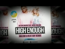 Justin Caruso feat Rosie Darling High Enough MalYar Beat Boy Radio Remix