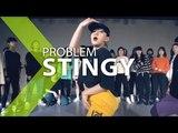 Problem - STINGY YEah Choreography .