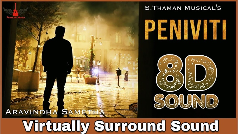 Peniviti | 8D Audio Song | Aravindha Sametha | Jr. NTR, Pooja Hegde | Telugu 8D Songs