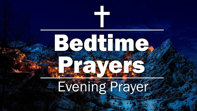 Bedtime Prayers - Evening Prayer