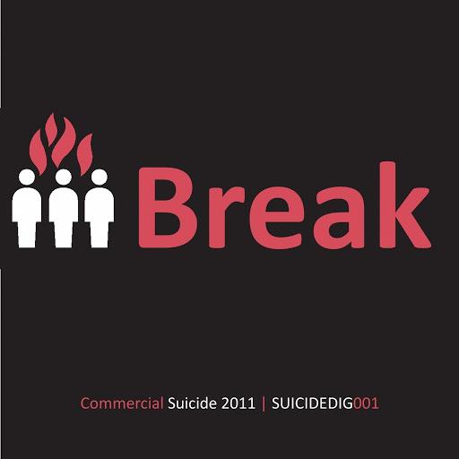 Break альбом Commercial Suicide Presents: Break