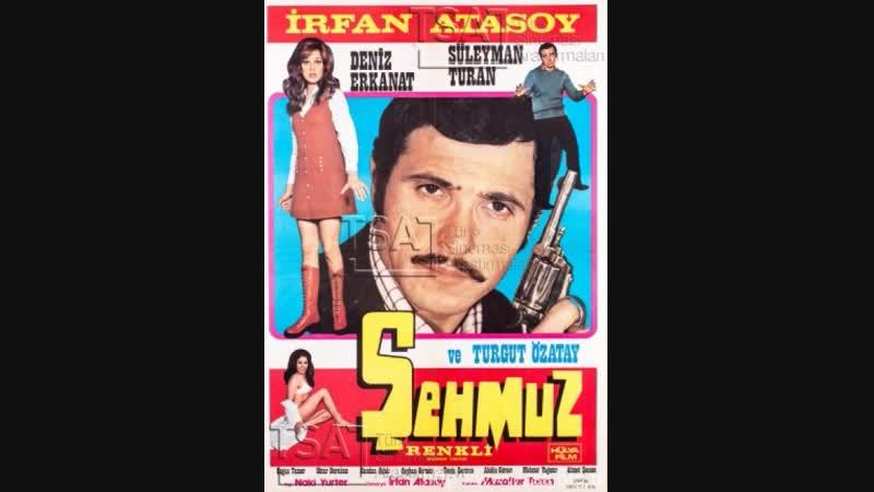 Şehmuz - İrfan Atasoy _ Deniz Erkanat (1972 - 73 Dk)