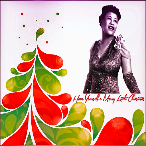Ella Fitzgerald альбом Have Yourself a Merry Little Christmas
