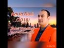"""Rafiq Nuri-_""""Meni yandirdi-yandirdi_"""".(2018).soz-mus Rafiq Nuri."""