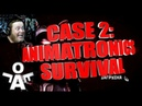 CASE 2 ☻ Animatronics Survival ☻ GAME OVER