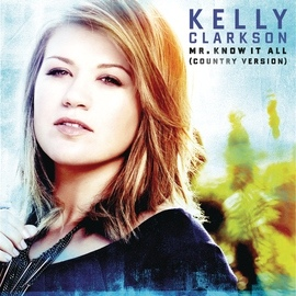 Kelly Clarkson альбом Mr. Know It All