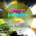 Louis Armstrong альбом Super Luminous Hits