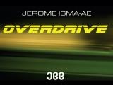 Jerome Isma-Ae - Overdrive