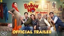'Badhaai Ho' Official Trailer | Ayushmann Khurrana, Sanya Malhotra | Director Amit Sharma | 18th Oct