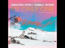Sebastian Yatra - My Only One feat. Isabela Moner