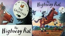 The Highway Rat by the Creators of The Gruffalo