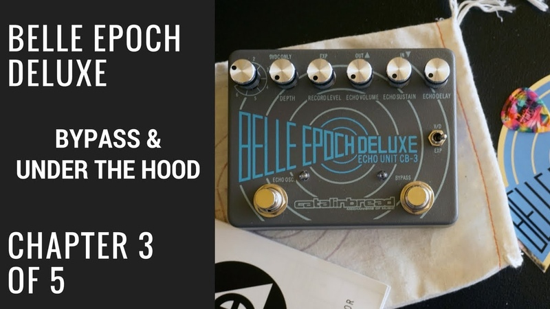 Belle Epoch Deluxe: Out of The Box 3 of 5 Bypass and Under The Hood