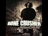 Bone Crusher - Back Up (Ft. Dru) AttenCHUN!