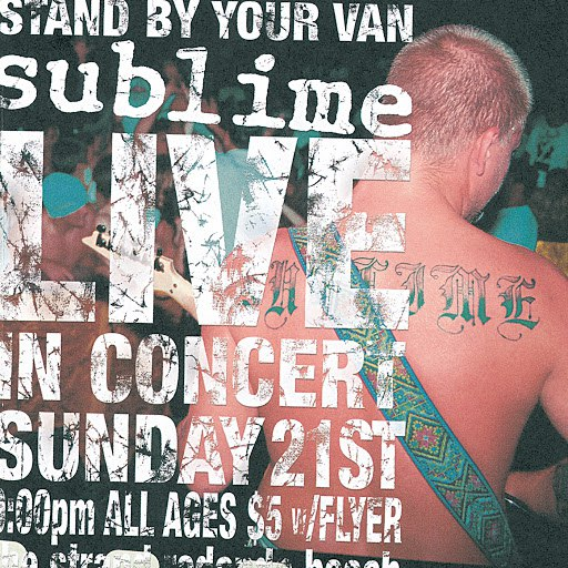 Sublime альбом Stand By Your Van - Live!