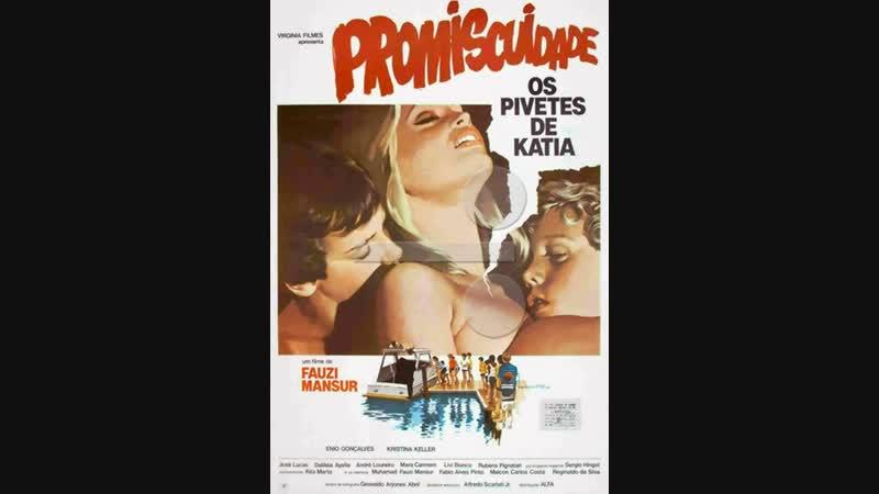 Промискуитет, или Беспризорники Кати _ Promiscuidade, os Pivetes de Kátia (1984)