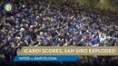 INTER 1-1 BARCELONA Icardi scores, San Siro explodes! 🔥🖤💙🏟