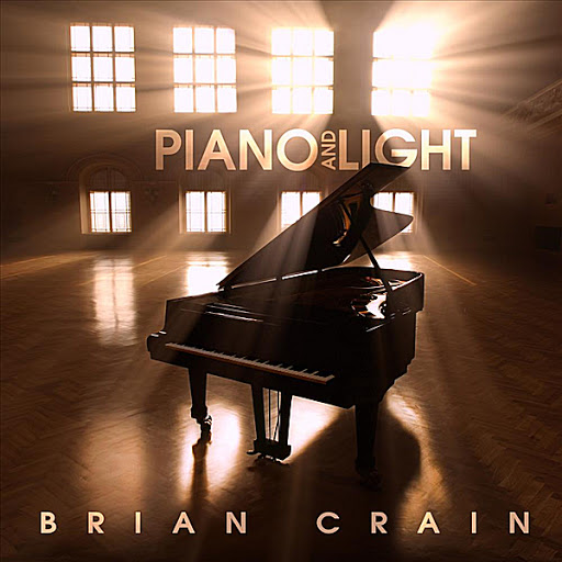 Brian Crain альбом Piano and Light (Bonus Track Version)