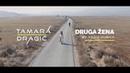 Tamara Dragić - Druga Žena - (Official Video 2018)