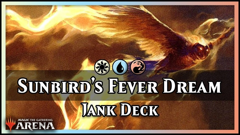 Sunbird's Fever Dream | Guilds of Ravnica Jank Deck - Magic / Arena