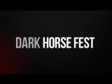 Dark Horse Fest - 1st. day teaser