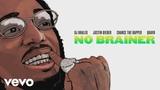 DJ Khaled - No Brainer (2018 Audio) ft. Justin Bieber, Chance the Rapper, Quavo