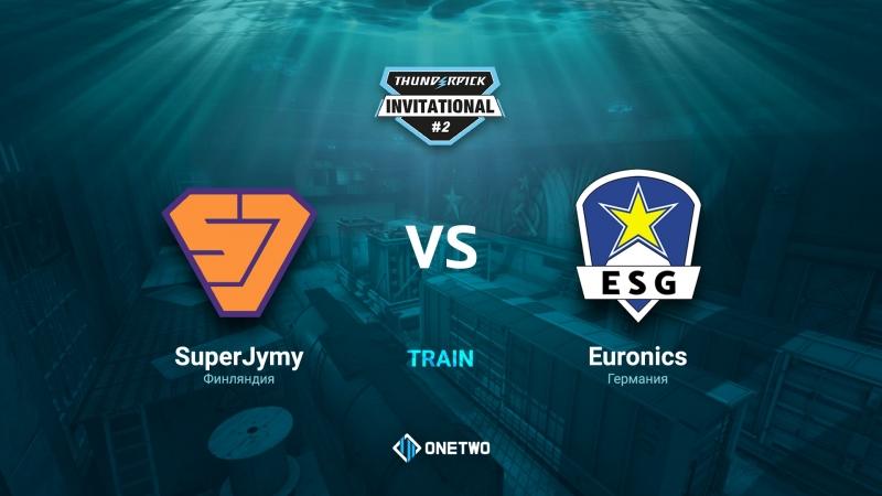 Thunderpick Invitational 2 | SuperJymy vs EURONICS | BO3 | de_train | by Afor1zm