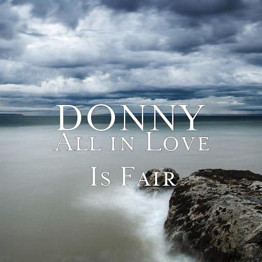 Donny альбом All in Love Is Fair