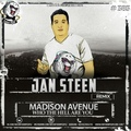 Madison Avenue Who the Hell Are You (Jan Steen Remix)