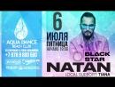NATAN @ Aqua Dance Beach Club 06/07/18