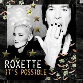 Roxette альбом It's Possible