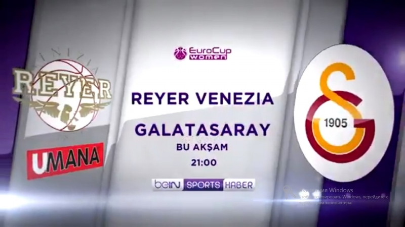 EuroCupWomenda Perde Kapanıyor! - - 21:00 Reyer Venezia - Galatasaray