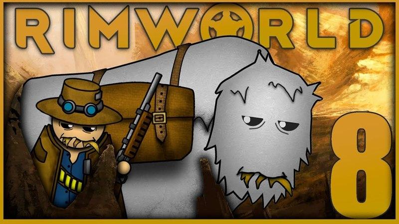 Скоро свадьба. 8 • Rimworld Alpha 18. Четвертый сезон