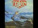 Talon Never Look Back 1985 FULL ALBUM HD