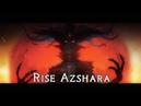 Sharm ~ Rise Azshara (World Of Warcraft Song)