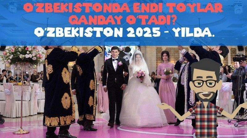 Tannafus O'zbekistonda endi to'ylar qanday o'tadi O'zbekiston 2025 yilda