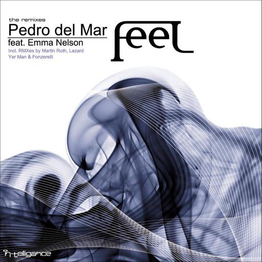 Pedro Del Mar альбом Feel (The Remixes)