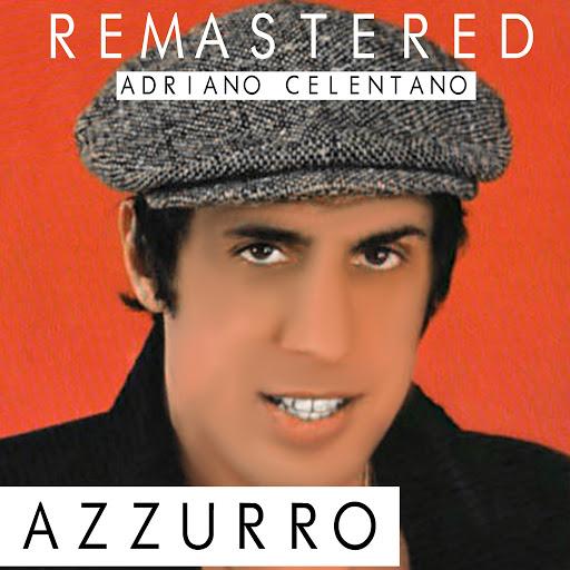 Adriano Celentano альбом Azzurro (Remastered)