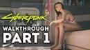Cybperpnk 2077 - New Gameplay Walkthrough Part 1 FIRST APARTMENT! Mega City! Open World Gameplay!