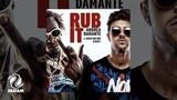 Andrea Damante Feat. Rich The Kid &amp Ray J - Rub It