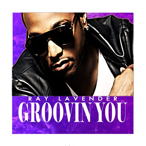 Ray Lavender альбом Groovin' You