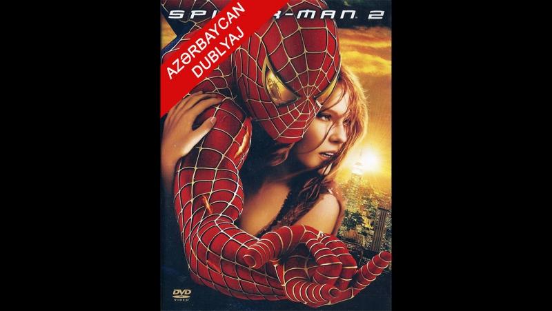 Hörümçək adam 2-Spider-Man 2 (2004, ABŞ)